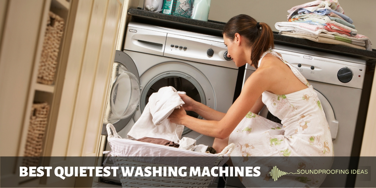 Best Quietest Washing Machines