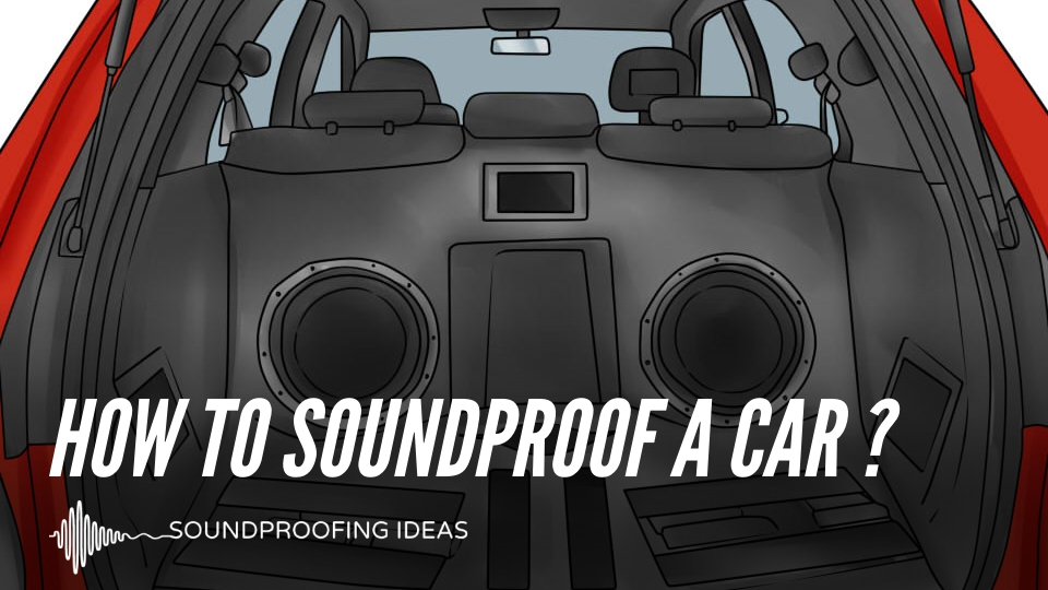 Soundproofing A Car
