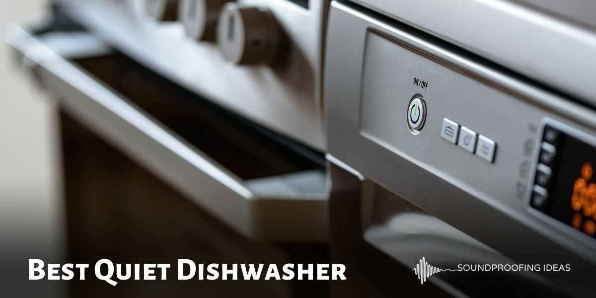 Best Quiet Dishwasher