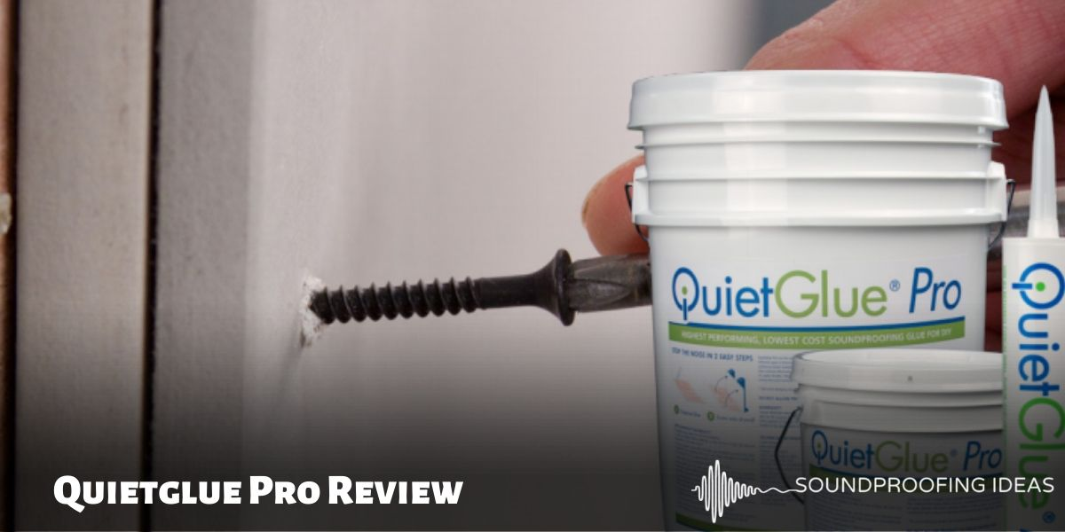 QuietGlue Pro Review