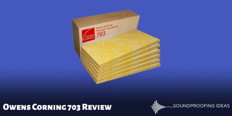 Owens Corning 703 Review
