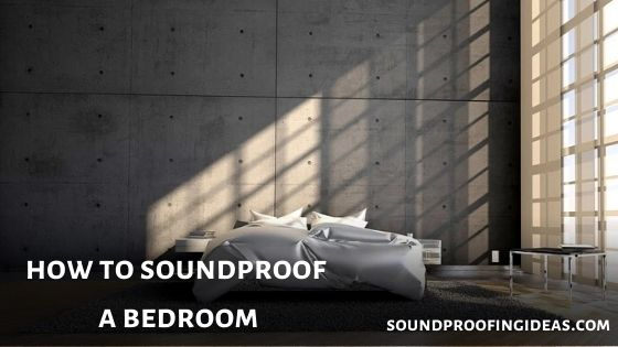 Soundproof Bedroom