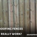 Soundproofing Fences - Do they really work? (2021)